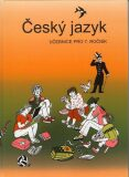 Český jazyk 7. ročník učebnice - Zdeněk Topil, ...