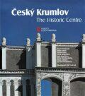 Český Krumlov - The Historic Centre - Pavel Vlček