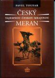 Český Meran - Tajemnou českou krajinou - 2. vydání - Pavel Toufar