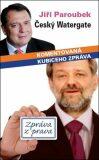 Český Watergate - Jiří Paroubek