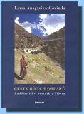 Cesta bílých oblaků - Góvinda Lama Anagárika