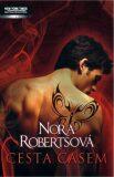 Cesta časem - Nora Robertsová