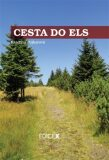 Cesta do Els - Kateřina Pojkarová
