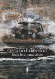 Cesta do hlbín noci - Céline Louis-Ferdinand