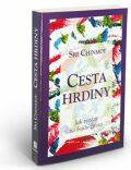 Cesta hrdiny - Jak zvítězit na bojišti života - Sri Chinmoy
