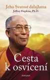 Cesta k osvícení - Jeho Svatost Dalajláma