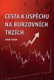 Cesta k úspěchu na burzovních trzích - Steve Nison