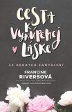 Cesta k vykúpenej láske - Francine Riversová