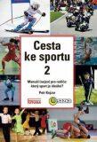 Cesta ke sportu 2 - Petr Kojzar
