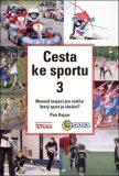 Cesta ke sportu 3 - Petr Kojzar