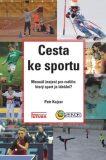 Cesta ke sportu - Petr Kojzar
