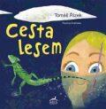 Cesta lesem - Tomáš Řízek, ...