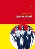 Cesta na výsluní - Bohuslav Litera
