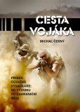 Cesta vojáka - Michal Černý