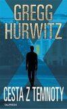 Cesta z temnoty - Gregg Andrew Hurwitz