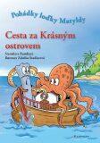 Cesta za Krásným ostrovem - Stanislava Bumbová, ...