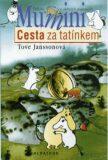 Cesta za tatínkem - Tove Janssonová