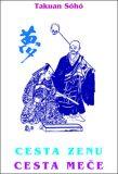 Cesta Zenu - Cesta meče - Takuan Sóhó