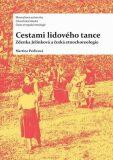 Cestami lidového tance - Martina Pavlicová