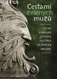 Cestami zelených mužů - Václav Vokolek, ...