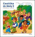 Cestička do školy II, Prvouka pro 1. ročník ZŠ školy II, - Vlasta Švejdová, ...