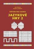Čeština pro cizince - Jazykové hry 2 - Rodrová Jana, ...