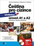 Čeština pro cizince A1 a A2 - Kateřina Vodičková, ...