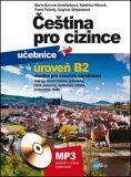 Čeština pro cizince B2 - učebnice a cvičebnice - Marie Boccou-Kestřánková, ...