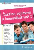 Čeština zajímavě a komunikativně I - Květoslava Klímová, ...