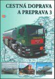 Cestná doprava a preprava 3 - Eva Sedláčková