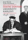 Čestní doktoři Univerzity Karlovy 1848-2015 - Josef Petráň, ...