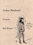 Cestou bez konce - Arthur Rimbaud