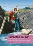 Cestování je můj život - Leoš Šimánek