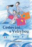 Cestování s Velrybou - Eva Papoušková, ...