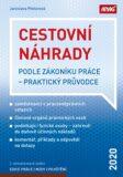Cestovní náhrady podle zákoníku práce – praktický průvodce 2020 - Jaroslava Pfeilerová