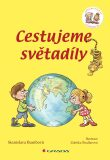 Cestujeme světadíly - Stanislava Bumbová, ...