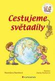 Cestujeme světadíly - Chvilku čteš ty a chvilku já - Stanislava Bumbová, ...