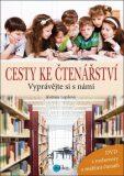 Cesty ke čtenářství + DVD - Květuše Lepilová