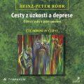 Cesty z úzkosti a deprese - Heinz-Peter Röhr