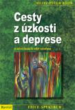 Cesty z úzkosti a deprese - O štěstí lásky k sobě samému - Heinz-Peter Röhr