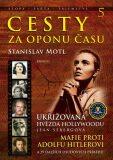 Cesty za oponu času 5 - Stanislav Motl