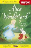 Četba pro začátečníky - Alice in Wonderland (Alenka v říši divů) - (A1-A2) - Lewis Carroll
