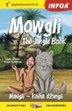 Četba pro začátečníky - Mowgli - The Junge Book (A1–A2) - Kipling Rudyard