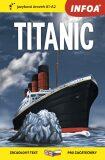 Četba pro začátečníky - Titanic (A1 - A2) - neuveden