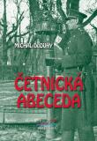Četnická abeceda - Michal Dlouhý
