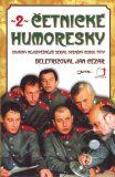 Četnické humoresky II. - Jan Cézar