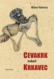 Cevakr neboli krkavec - Milan Valenta