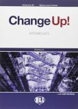 Change up! Intermediate: Work Book + 2 Audio CDs - Michael Lacey Freeman, ...
