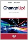 Change up! Upper Intermediate: Work Book with Keys + 2 Audio CDs - Michael Lacey Freeman, ...