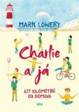 Charlie a já - Mark Lowery